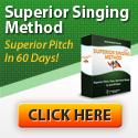 Superior Singing Method